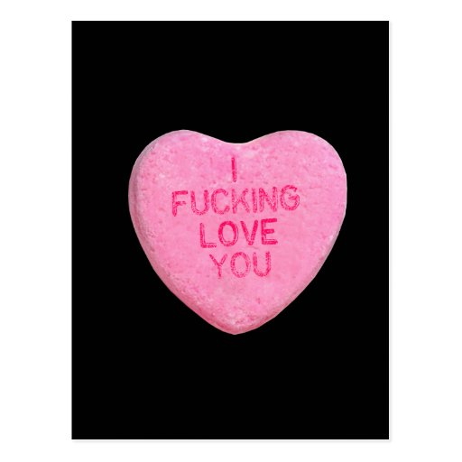 I Fucking Love You Post Card