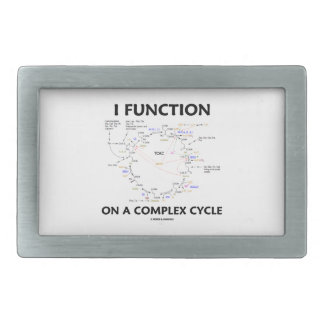 I Function On A Complex Cycle (Krebs Cycle) Belt Buckle