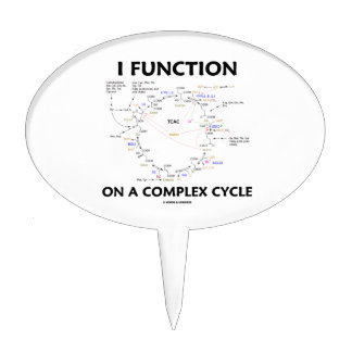 I Function On A Complex Cycle (Krebs Cycle) Cake Topper