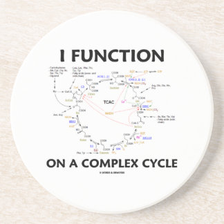 I Function On A Complex Cycle (Krebs Cycle) Drink Coaster