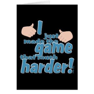 I Game Harder! Card