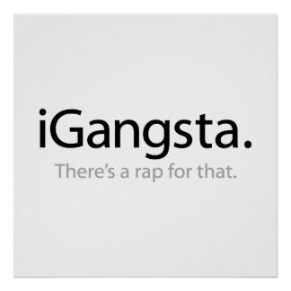 i Gangsta - There's a Rap for That Poster