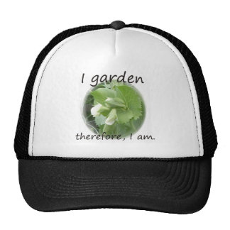 I Garden Therefore I am with pea blossom Trucker Hat