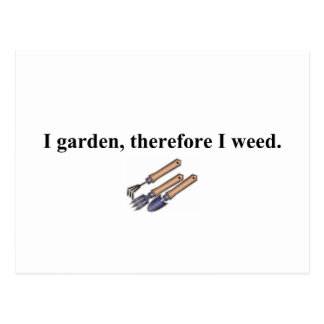I Garden Therefore Postcard