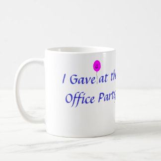 """I Gave at the Office Party"" Purple Mug"