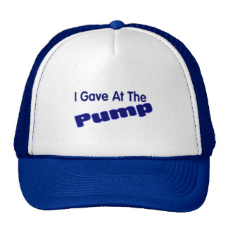 I gave at the pump trucker hat