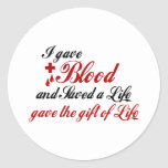 I gave Blood and Saved a Life Sticker