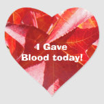 I Gave Blood Today stickers Blood Donors Red Heart