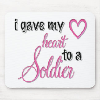 """""""I Gave My Heart To A Soldier"""" Mouse Pad"""