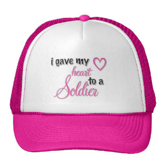 """""""I Gave My Heart To A Soldier"""" Trucker Hat"""