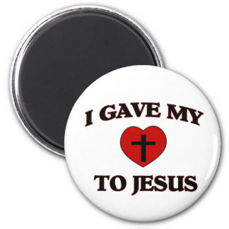 I Gave My (Heart) To Jesus Magnet