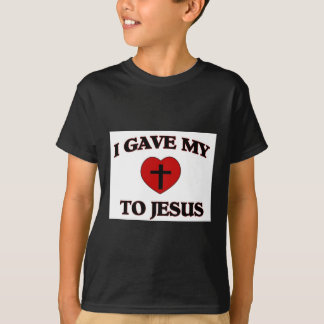 I Gave My (Heart) To Jesus T-Shirt