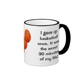 I Gave Up Basketball Once Ringer Coffee Mug