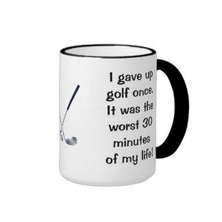 I Gave Up Golf Once Ringer Coffee Mug