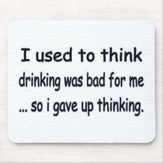 I gave up thinking. mouse pad