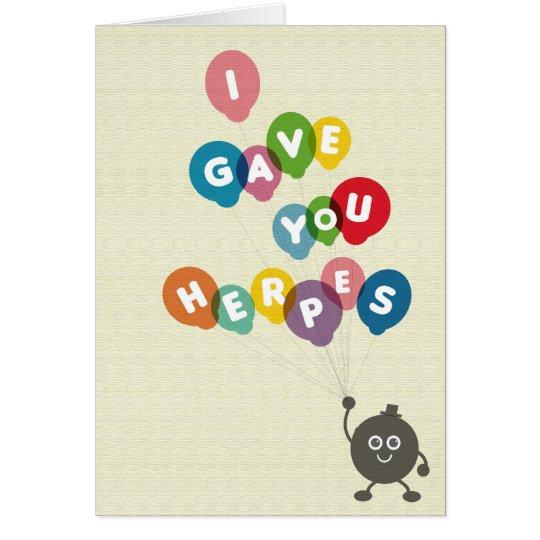 I Gave You Herpes Card