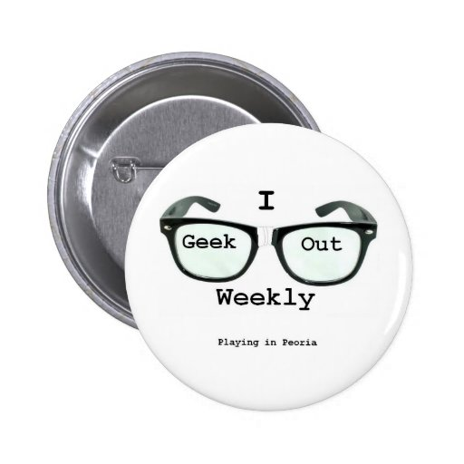I Geek Out Weekly Version 2 Buttons