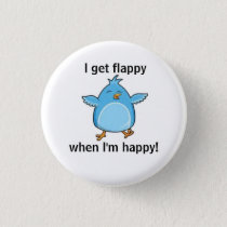I get flappy when I'm happy! Button