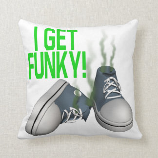 I Get Funky Pillows