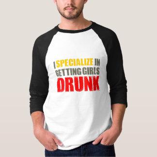 I Get Girls Drunk T-Shirt