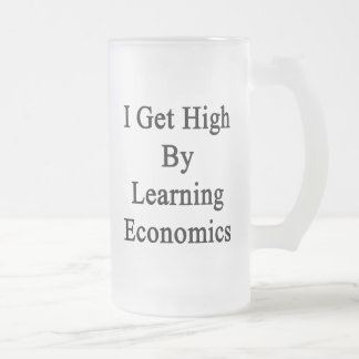 I Get High By Learning Economics 16 Oz Frosted Glass Beer Mug