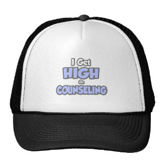I Get High On Counseling Trucker Hats