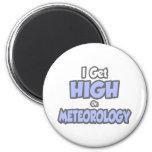 I Get High On Meteorology Refrigerator Magnet
