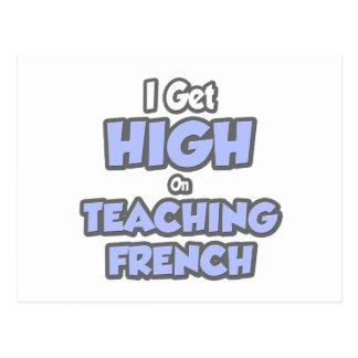 I Get High On Teaching French Postcard