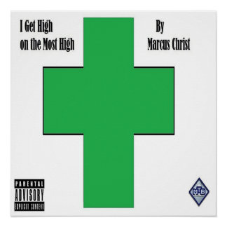 I Get High on the Most High poster