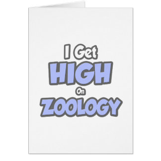 I Get High On Zoology Greeting Cards
