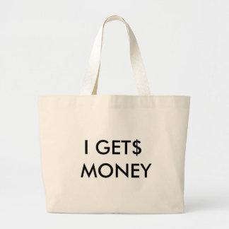 I GET$ MONEY LARGE TOTE BAG