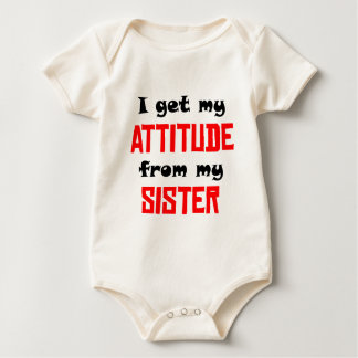 I Get My Attitude From My Sister Bodysuit