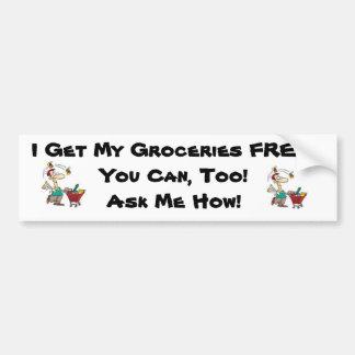 I Get My Groceries Free Bumper Sticker Car Bumper Sticker