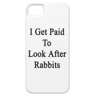 I Get Paid To Look After Rabbits iPhone 5 Cases
