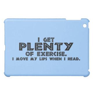 I Get Plenty of Exercise.... iPad Mini Case