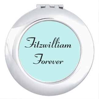 I Get to Call Mr. Darcy Fitzwilliam Austen Quote Compact Mirrors