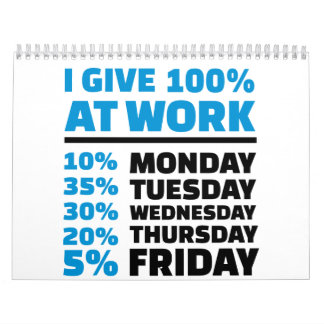 I give 100% at work calendar