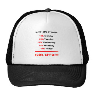 I GIVE 100% AT WORK TRUCKER HAT