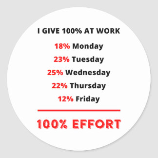 I GIVE 100% AT WORK STICKERS