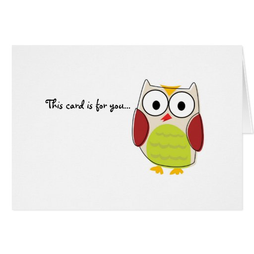 I Give a Hoot! Greeting Card