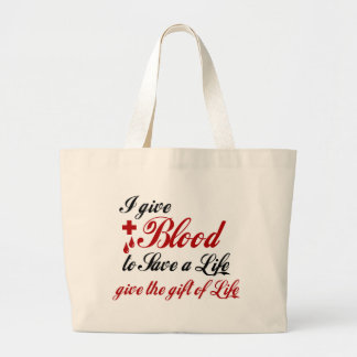 I Give Blood to Save a Life Canvas Bag