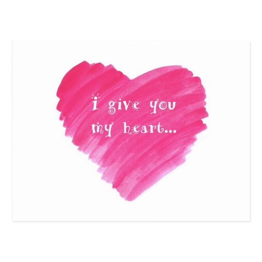 I Give You my Heart Watercolor Heart Postcard