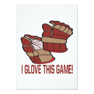 "I Glove This Game 5"" X 7"" Invitation Card"