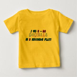 I Go 0 - 80 DECIBELS Baby T-Shirt