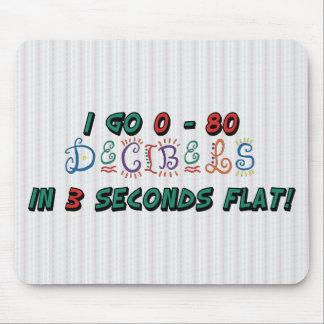 I Go 0 - 80 DECIBELS Mouse Pad