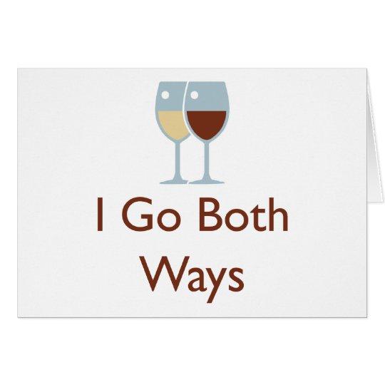 I go both ways card