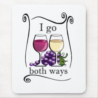 I Go Both Ways! Mouse Pad