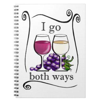 I Go Both Ways! Spiral Note Book