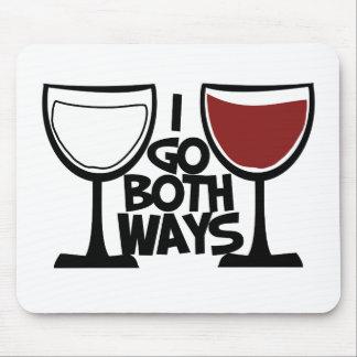 I go both ways wine drinker humor mouse pad