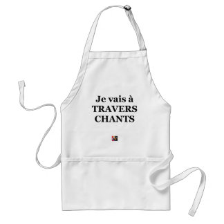I go through SONGS - Word games Adult Apron
